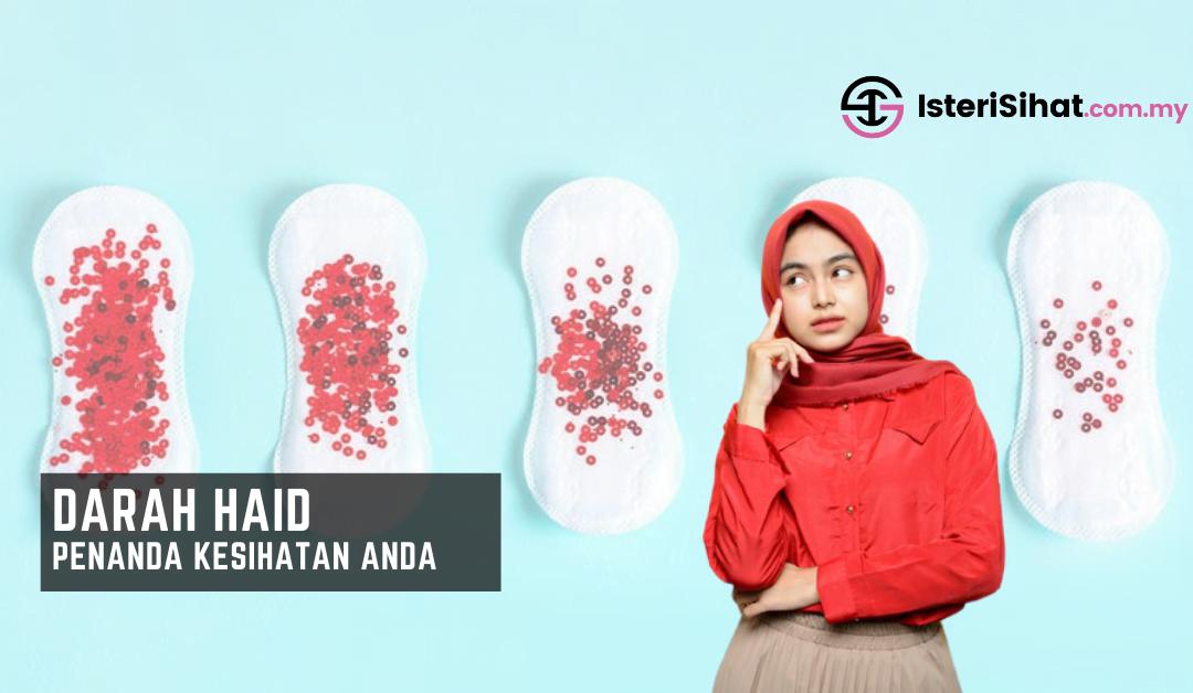 DARAH HAID – 7 Warna Gambaran Kesihatan Wanita