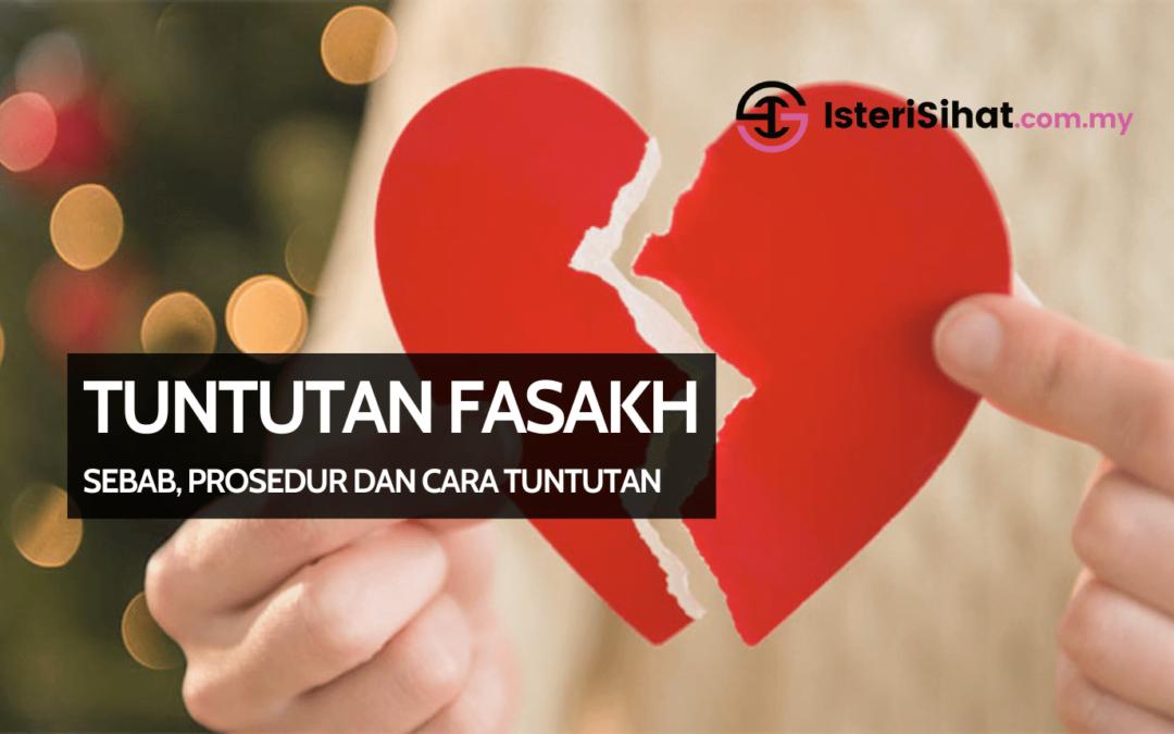 Fasakh – Sebab, Cara dan Prosedur Tuntut Keadilan Buat Isteri